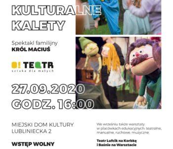 O rety! Kulturalne Kalety! Spektakl dla dzieci: Król Maciuś