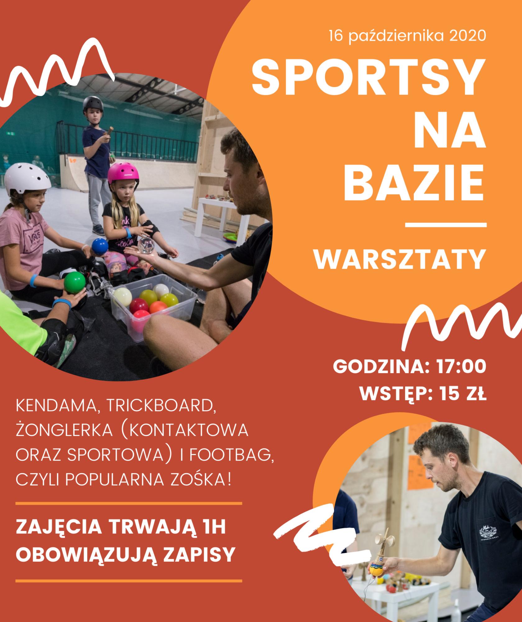 Sportsy - warsztaty sportów kreatywnych na Bazie
