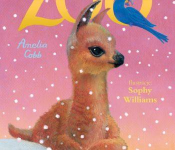 Zosia i jej zoo. Przyjacielska lama – książka dla dzieci