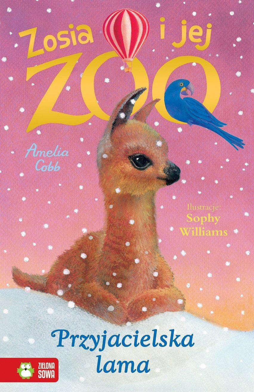 Zosia i jej zoo. Przyjacielska lama - książka dla dzieci