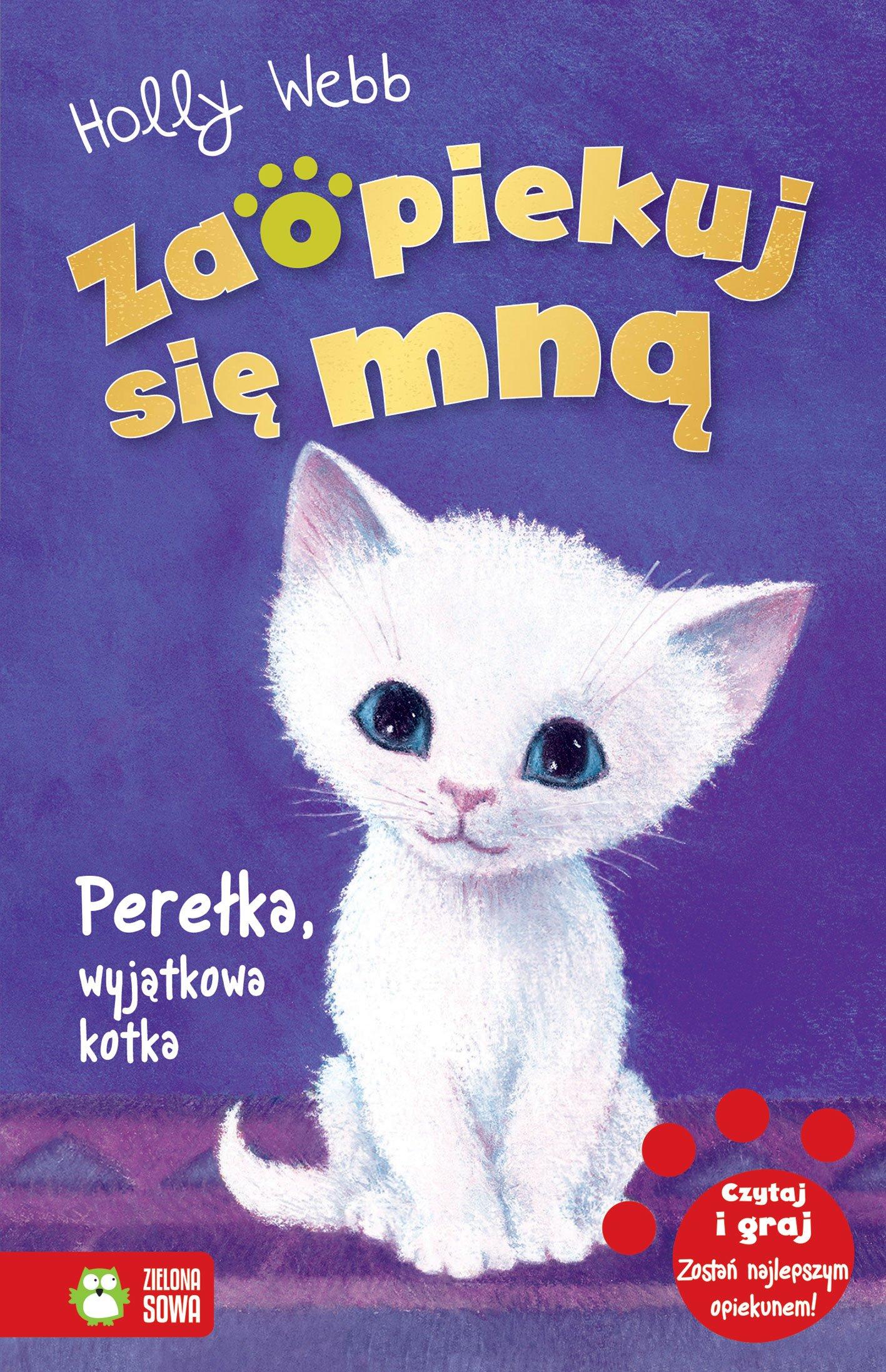 Zaopiekuj się mną. Perełka, wyjątkowa kotka - kolejny tom bestsellerowej serii