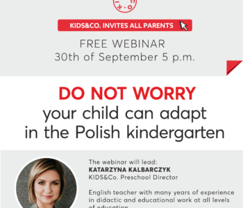 KIDS&Co. Bilingual Kindergartens invites all Parents to attend the free webinar