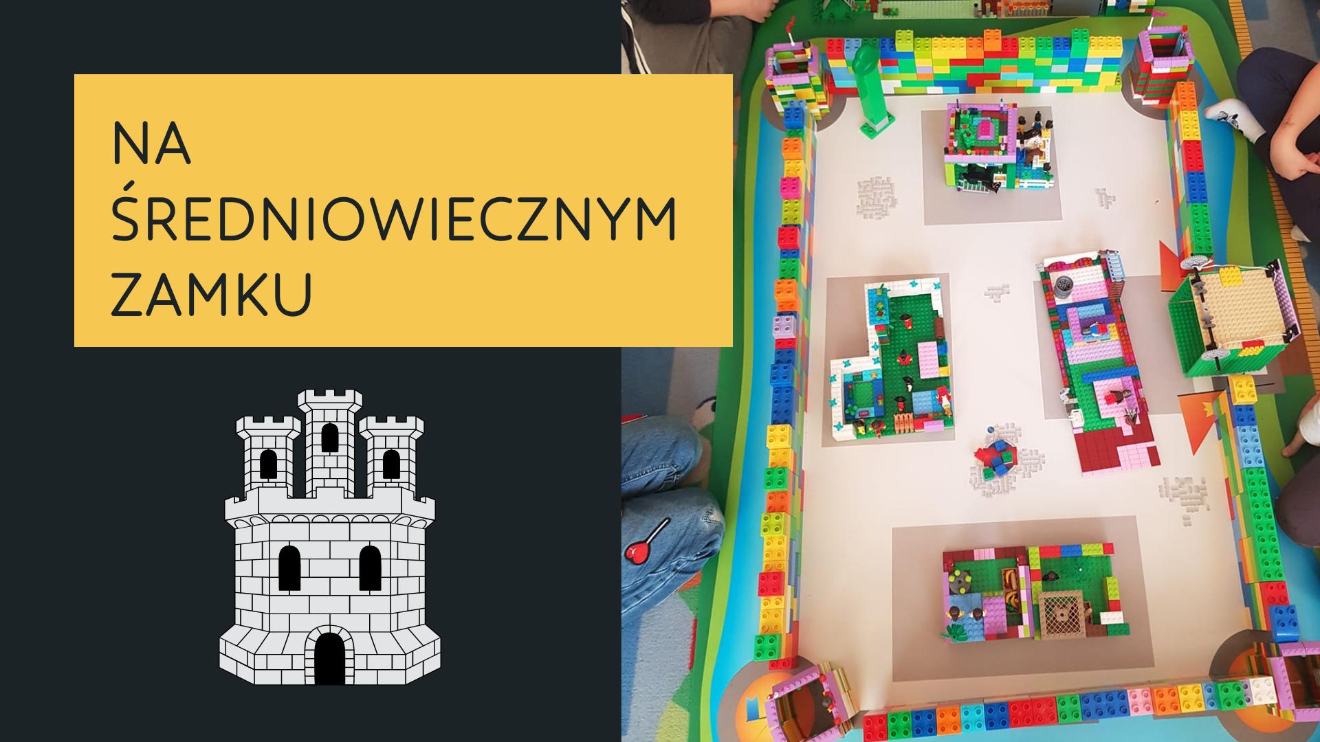 Na średniowiecznym zamku. Warsztaty dla dzieci z LEGO