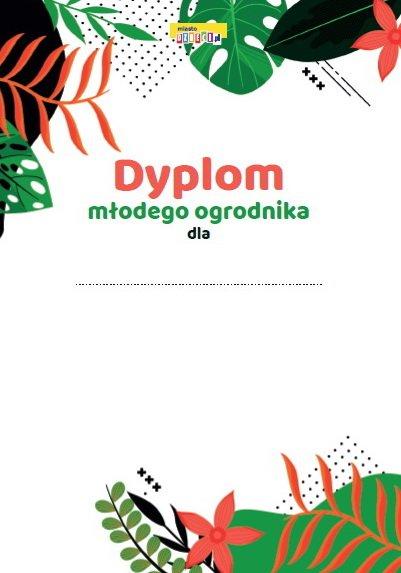 Dyplom Młodego Ogrodnika darmowe dyplomy dla dzieci do pobrania