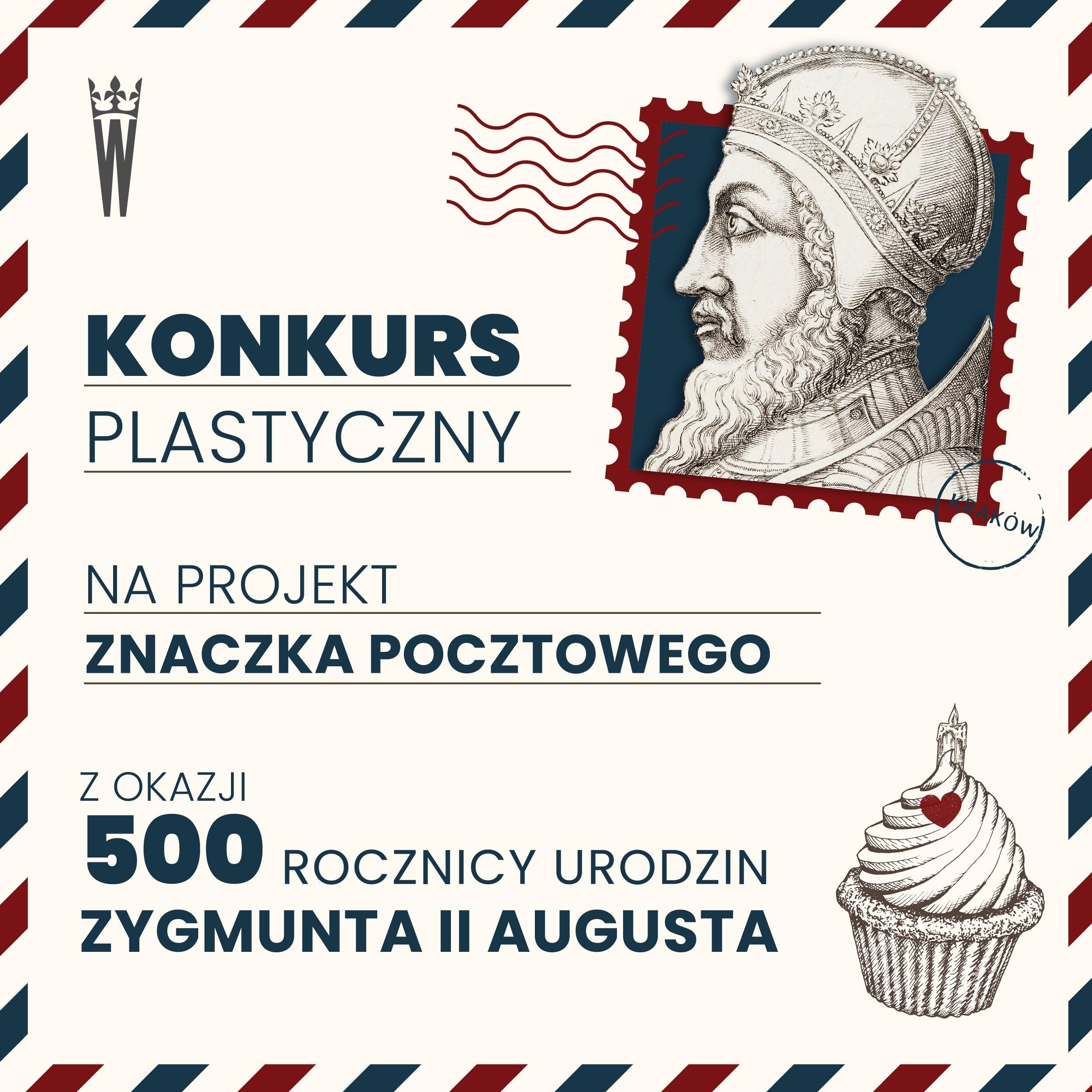 konkurs plastyczny na projekt znaczka pocztowego z okazji 500 rocznicy urodzin Zygmunta II Augusta