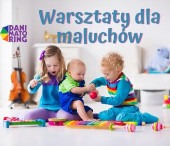 Warsztaty dla maluchów z rodzicami | Poznań - Rataje