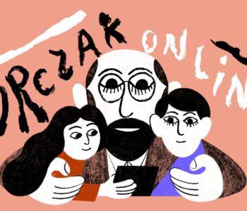 Rusza Korczak Online – teatr dla dzieci w domowych warunkach