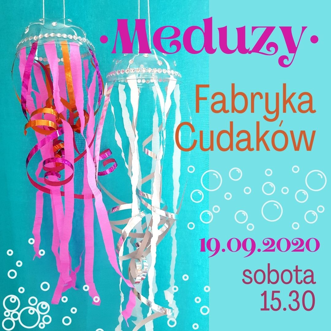 Fabryka Cudaków w Nutka Cafe – Meduzy. Zajęcia bezpłatne