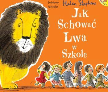 Jak schować Lwa w szkole – wznowienie książki