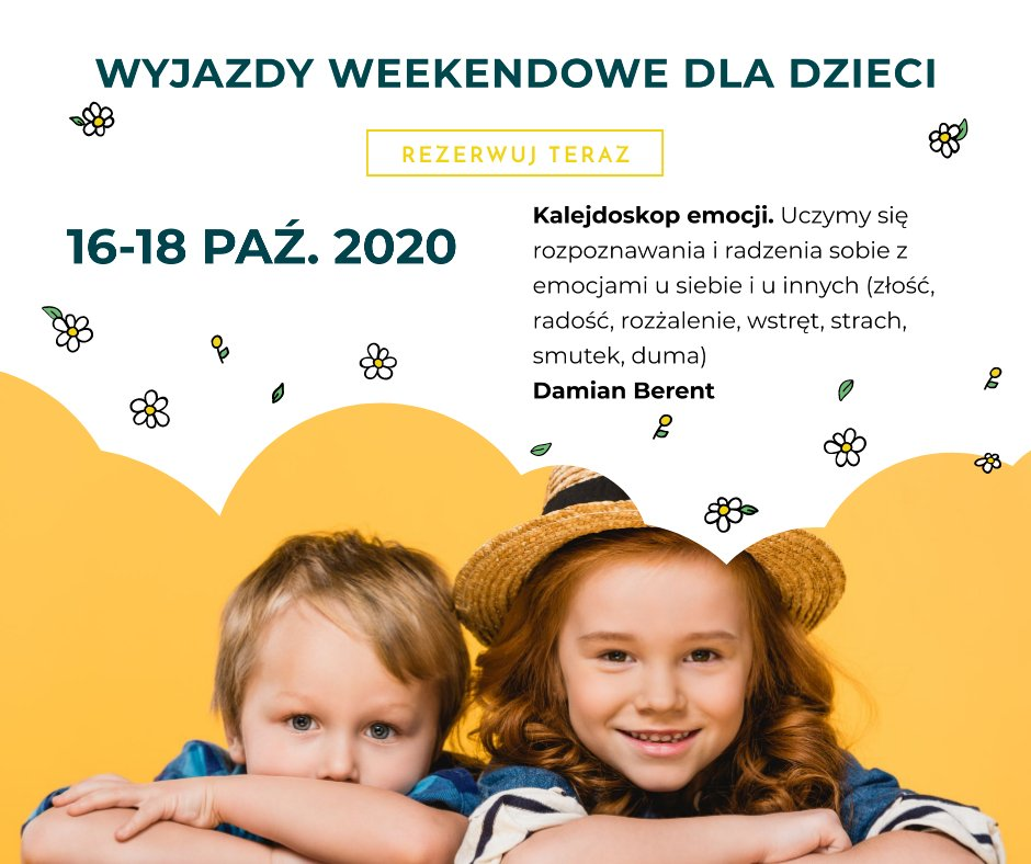 Wyjazdowe Warsztaty Weekendowe dla dzieci i młodzieży!