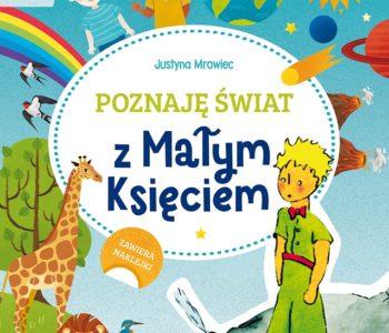 Poznaję świat z Małym Księciem – książka z zagadkami i zadaniami