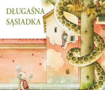 Długaśna sąsiadka – zabawna i ciepła książka dla dzieci