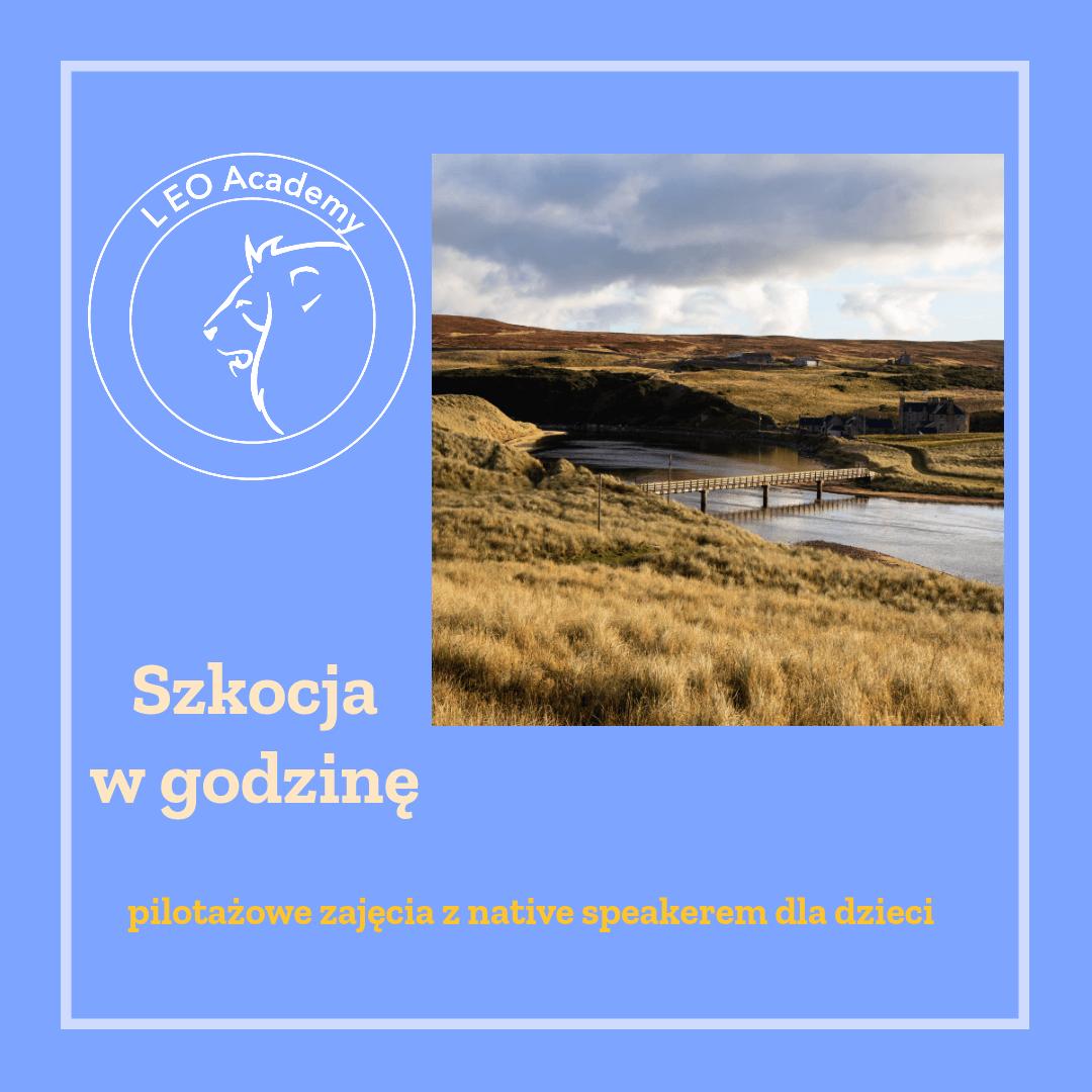 Szkocja w godzinę - pilotażowe zajęcia z native speakerem