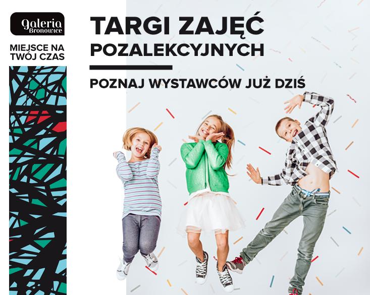 Targi Zajęć Pozalekcyjnych w Galerii Bronowice!