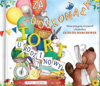Za doskonały tort urodzinowy – książka dla dzieci