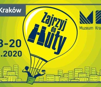 Zajrzyj do Huty!