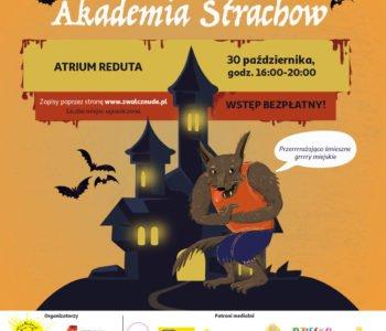 Akademia Strachów w Atrium Reduta. Wydarzenie odwołane!