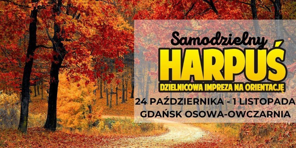 Samodzielny Harpuś - Dzielnicowa impreza na orientację: Osowa-Owczarnia