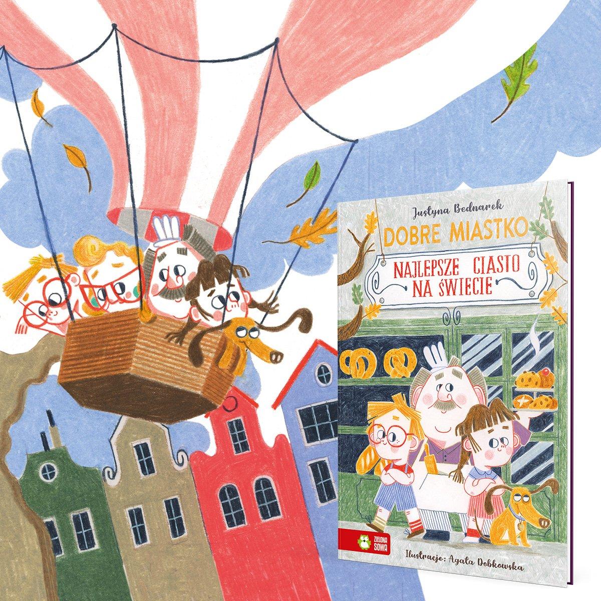 Dobre Miastko. Najlepsze ciasto na świecie - książka dla dzieci