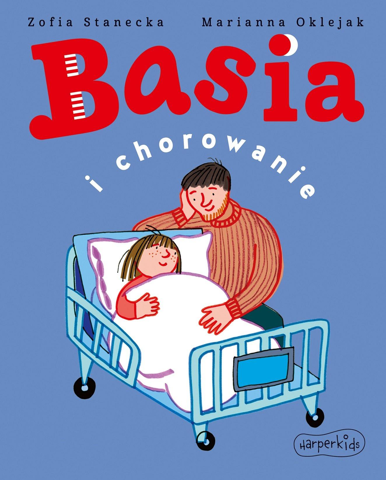 Basia i chorowanie - książka dla najmłodszych