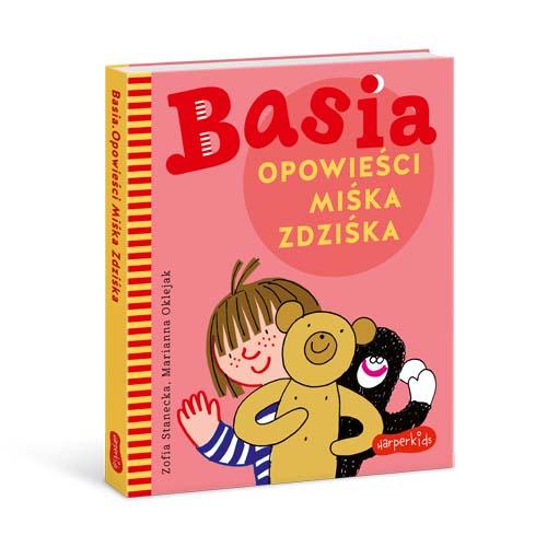 Basia. Opowieści Miśka Zdziśka - nowa książka ze zbiorem opowieści ze świata Basi