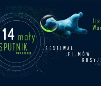 14. Festiwal Filmów Rosyjskich Sputnik nad Polską