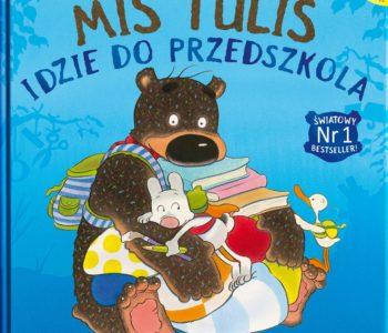 Miś Tuliś idzie do przedszkola – nowe wydanie