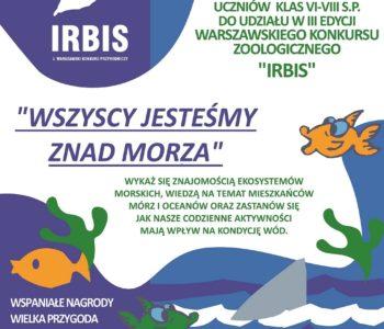 Trzecia edycja Warszawskiego Konkursu Zoologicznego IRBIS: Wszyscy jesteśmy znad morza