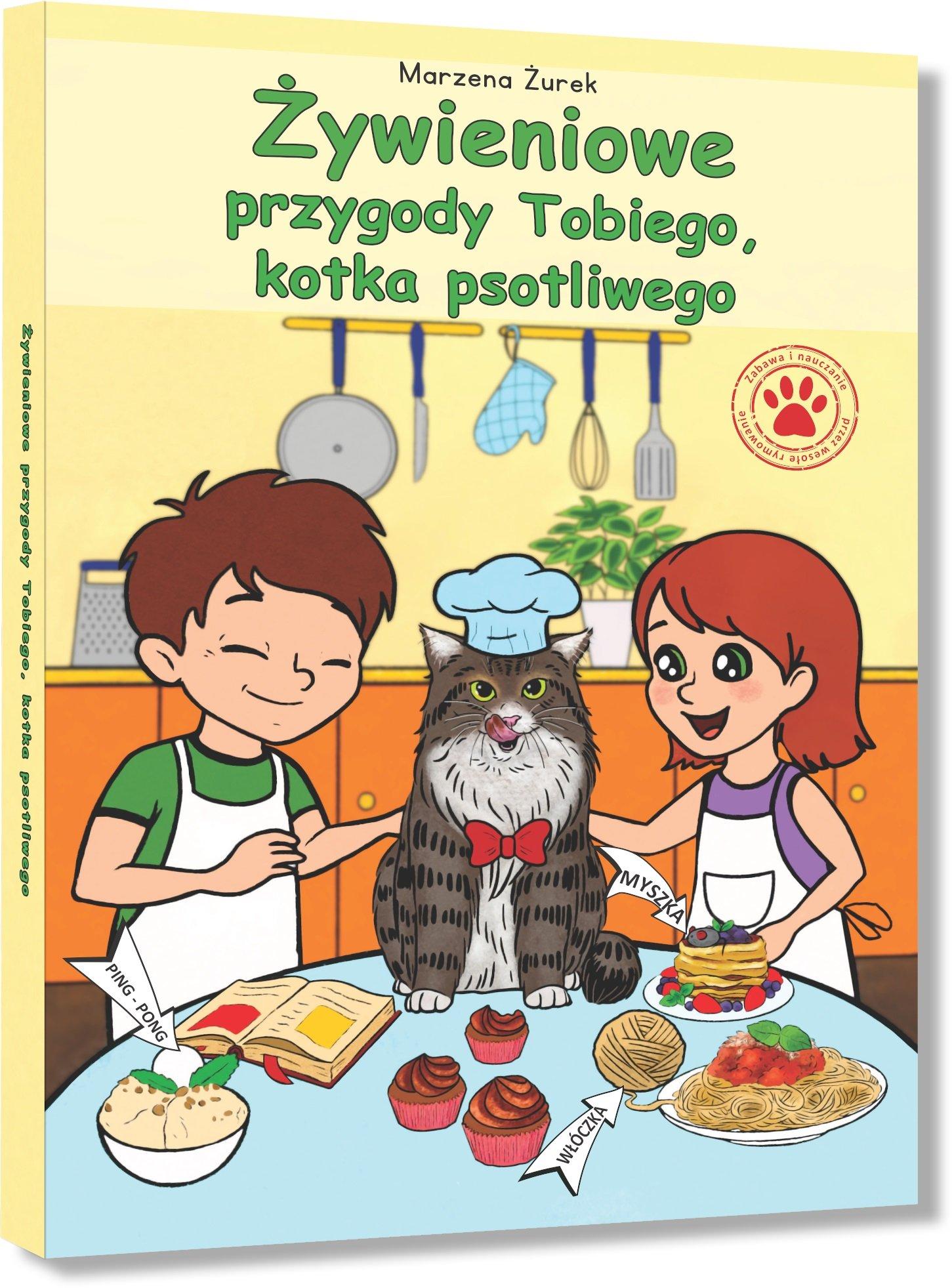 Przygody Tobiego, kotka psotliwego - książka dla dzieci