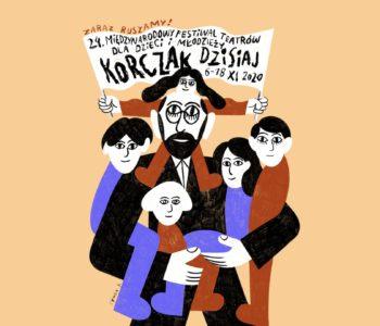 Międzynarodowy Festiwal Teatrów dla Dzieci i Młodzieży KORCZAK DZISIAJ