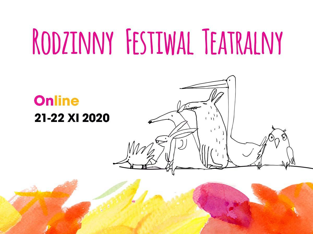 Rodzinny Festiwal Teatralny Online