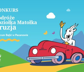 13. Ogólnopolski Konkurs: Podróże Koziołka Matołka – Gruzja