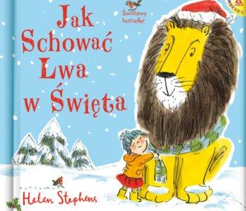 Jak schować Lwa w Święta –  nagradzany ciepły bestseller