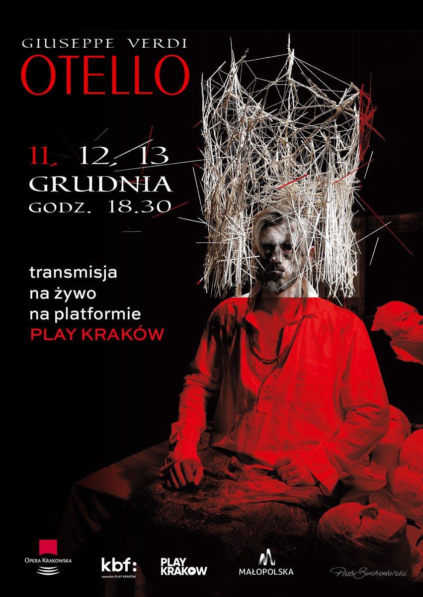 """Otello"""" Giuseppe Verdiego - wykonanie koncertowe i transmisja online w Operze Krakowskiej"""