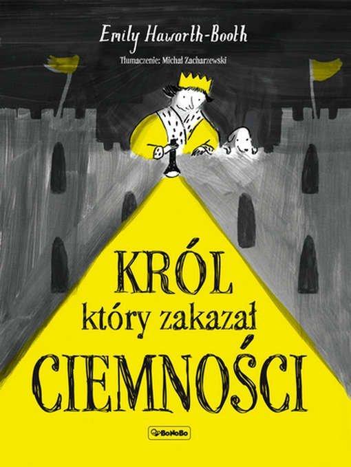 Król, który zakazał ciemności - książka dla dzieci o władzy i rewolucji