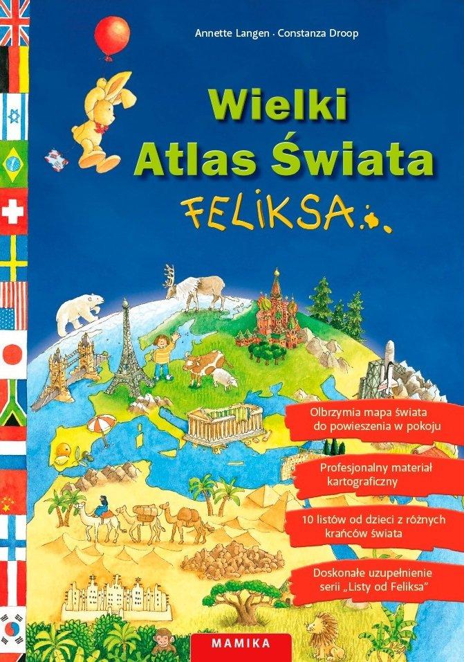 Wielki Atlas Świata Feliksa - książka