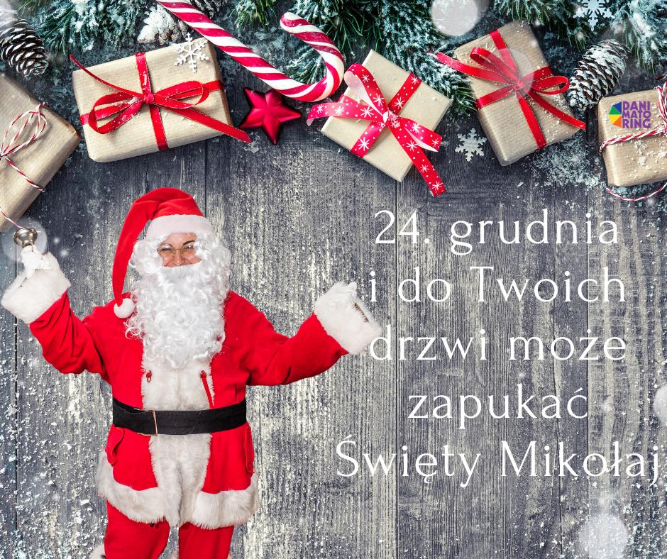 Zaproś Świętego Mikołaja w Wigilię do domu