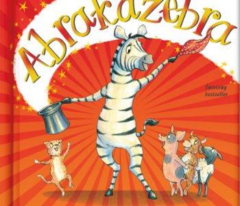 Abrakazebra - pięknie rymowana i ilustrowana książka