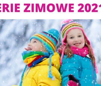 Ferie zimowe 2021 - Półkolonie