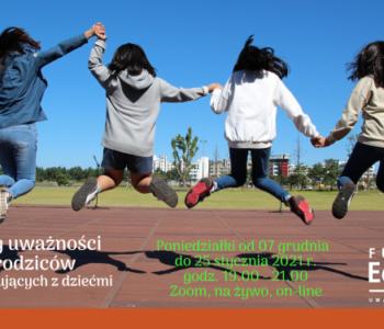 Kopia Kopia Kopia Kopia Kopia Kopia ATrening uważności dla rodziców na Ursynowie wieczorny 3 marca – 21 kwietnia 2020 r. godz. 18.15-20.15