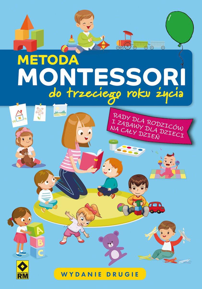 Metoda Montessori do trzeciego roku życia opinie o książce dla rodziców