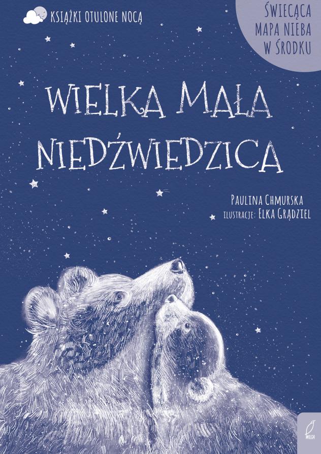 Wielka mała niedźwiedzica otulone nocą opinie o książce