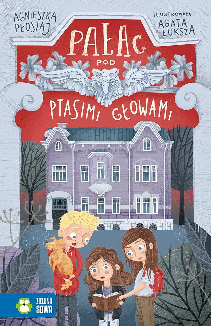Opinie o książce Pałac pod ptasimi głowami recenzje książek dla dzieci