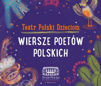 Teatr Polski Dzieciom. Wiersze poetów polskich - płyta dla dzieci