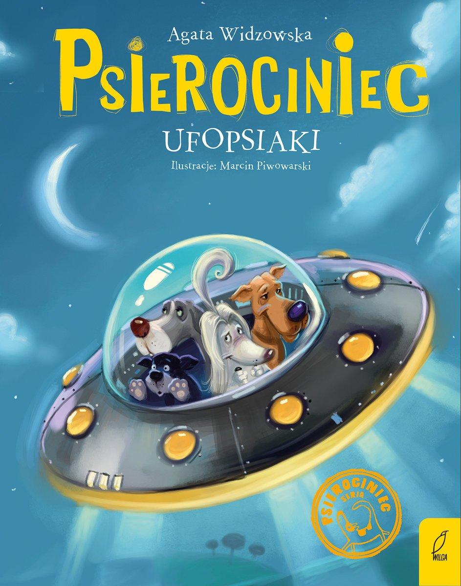 Ufopsiaki psierociniec recenzja książki dla dzieci