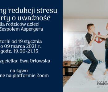 Trening redukcji stresu dla rodziców dzieci z Zespołem Aspergera