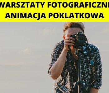 Animacja Poklatkowa – Warsztaty fotograficzne