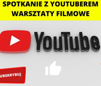 Chcę zostać youtuberem! – Zawód czy hobby? Warsztaty dla dzieciw