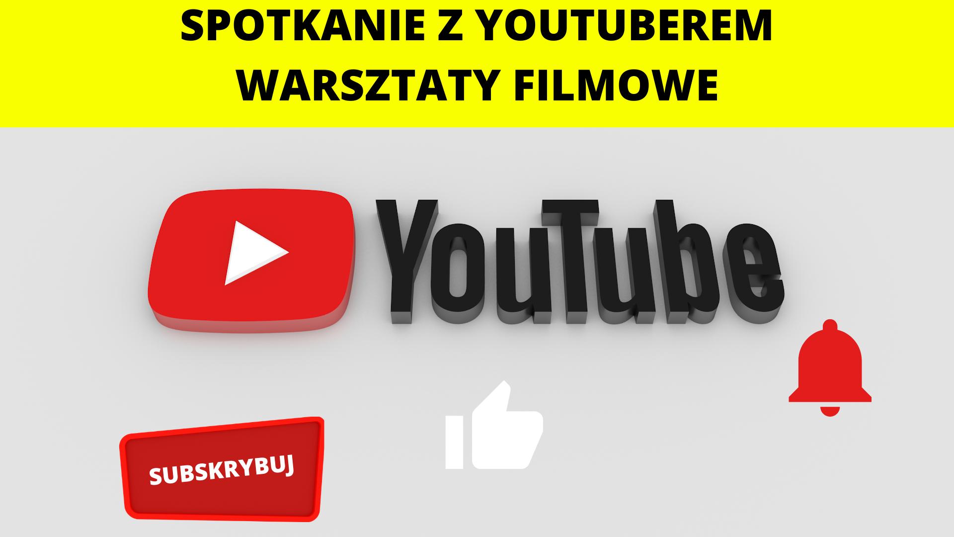 Chcę zostać youtuberem! - Zawód czy hobby? Warsztaty dla dzieci