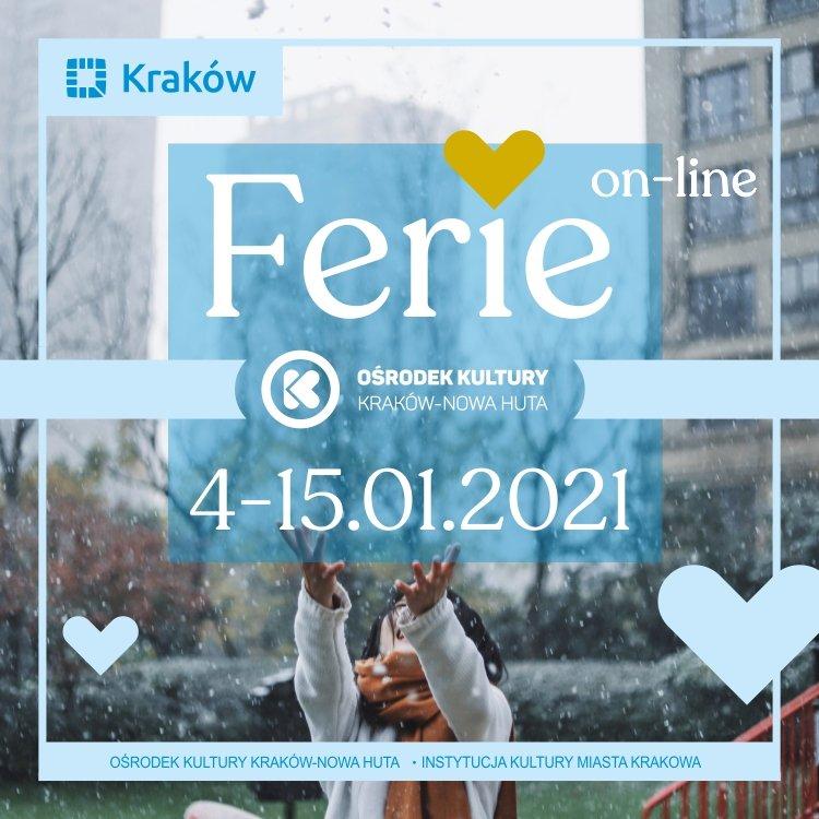 Ferie on-line z Ośrodkiem Kultury Kraków-Nowa Huta